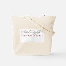 We burn daylight -- Read! Tote Bag