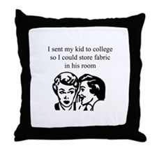 Fabric - Sent Son to College Throw Pillow