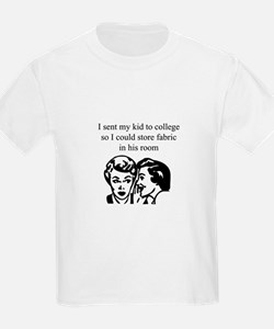 Fabric - Sent Son to College T-Shirt