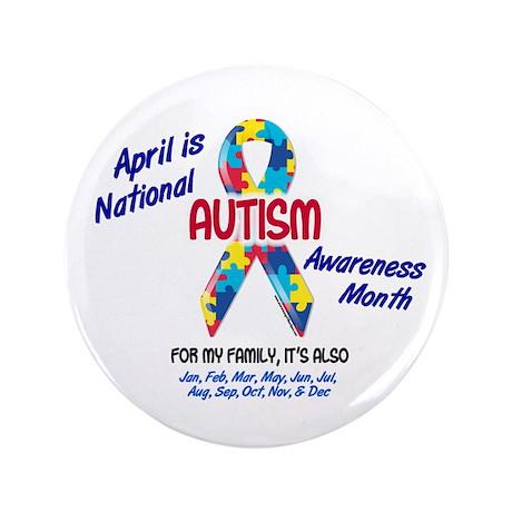 "Autism Awareness Month 2 3.5"" Button"