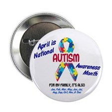 "Autism Awareness Month 2 2.25"" Button"