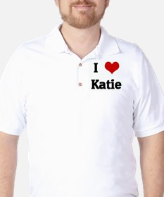 I Love Katie T-Shirt
