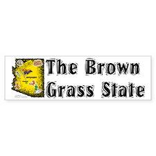 AZ-Brown Grass! Bumper Bumper Sticker