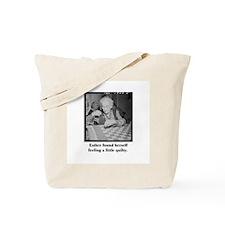 Feeling Quilty Tote Bag