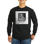 Feeling Quilty Long Sleeve Dark T-Shirt