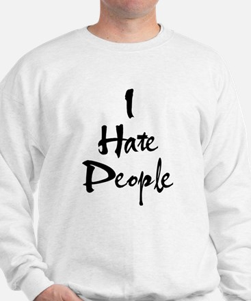 Cute Hate you Sweatshirt