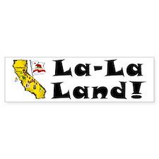 CA-La-La Land! Bumper Bumper Sticker