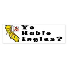 CA-Ingles? Bumper Bumper Sticker