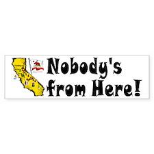 CA-Nobody! Bumper Bumper Sticker