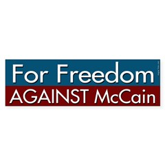 For Freedom Against McCain Bumper Bumper Sticker
