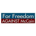 For Freedom Against McCain Bumper Sticker
