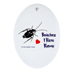 Roaches I Have Known Keepsake (Oval)