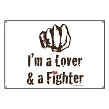 I'm A Lover And A Fighter MMA Banner