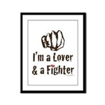 I'm A Lover And A Fighter MMA Framed Panel Print