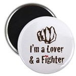 "I'm A Lover And A Fighter MMA 2.25"" Magnet 10"