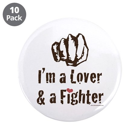 "I'm A Lover And A Fighter MMA 3.5"" Button (10 pack"