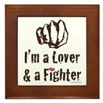 I'm A Lover And A Fighter MMA Framed Tile