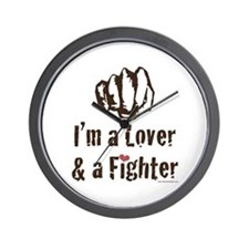 I'm A Lover And A Fighter MMA Wall Clock