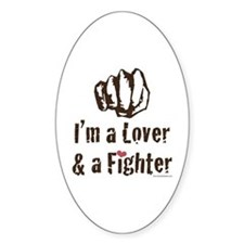 I'm A Lover And A Fighter MMA Oval Decal
