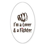 I'm A Lover And A Fighter MMA Oval Sticker (10 pk)