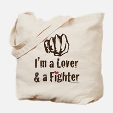 I'm A Lover And A Fighter MMA Tote Bag