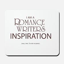 Romance Writer's Husband Mousepad