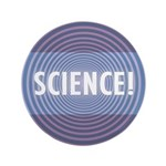 """SCIENCE! 3.5"""" Button"""