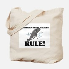 Northern Right Whales Rule! Tote Bag