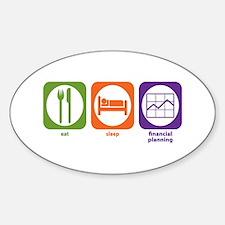 Eat Sleep Financial Planning Oval Decal