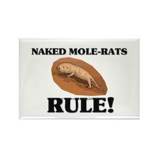 Naked Mole-Rats Rule! Rectangle Magnet