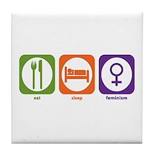 Eat Sleep Feminism Tile Coaster