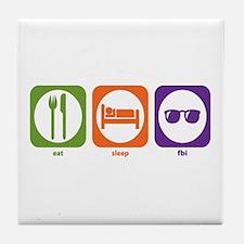 Eat Sleep FBI Tile Coaster