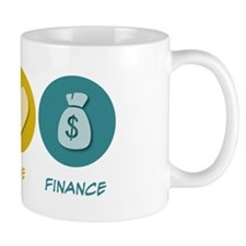 Peace Love Finance Mug