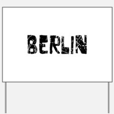 Berlin Faded (Black) Yard Sign