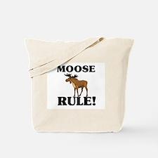 Moose Rule! Tote Bag