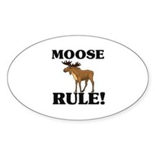 Moose Rule! Oval Decal