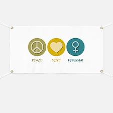 Peace Love Feminism Banner