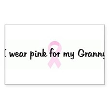 I wear pink for my Granny pin Rectangle Decal