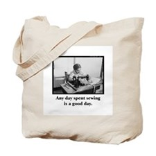 Any Day Spent Sewing is a Good Day Tote Bag