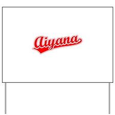 Retro Aiyana (Red) Yard Sign