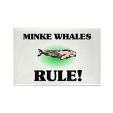 Minke Whales Rule! Rectangle Magnet