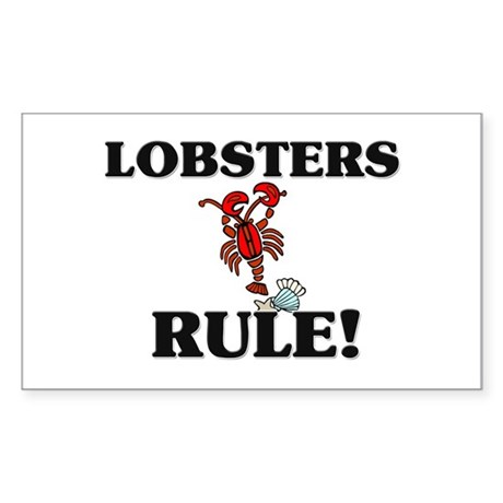 Lobsters Rule! Rectangle Sticker