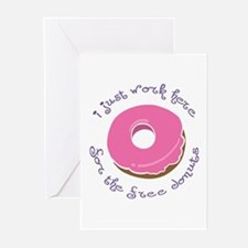 I Work for Free Donuts Greeting Cards (Package of
