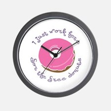 I Work for Free Donuts Wall Clock