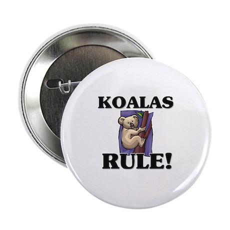 "Koalas Rule! 2.25"" Button (10 pack)"