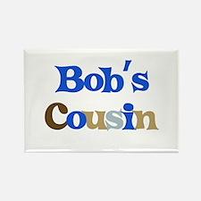 Bob's Cousin Rectangle Magnet