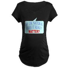 IVF or Natural T-Shirt