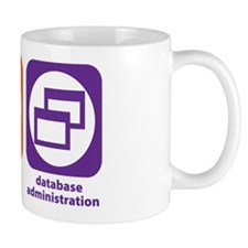 Eat Sleep Database Administration Mug