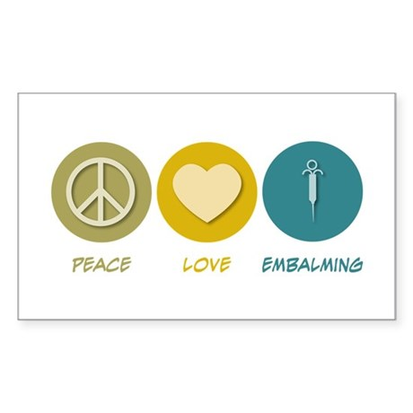 Peace Love Embalming Rectangle Sticker