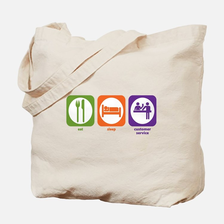Eat Sleep Customer Service Tote Bag